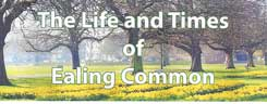 The life and times of Ealing Common